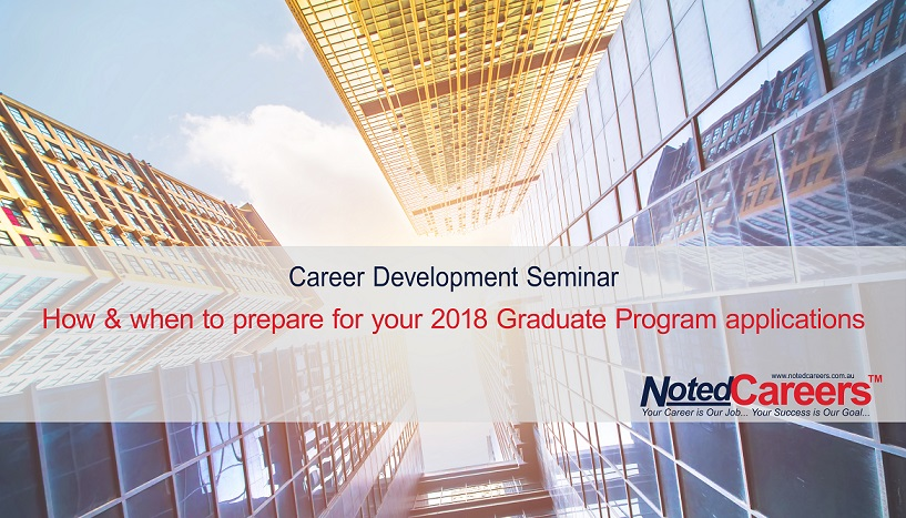 How & when to prepare for your 2018 Graduate Program applications